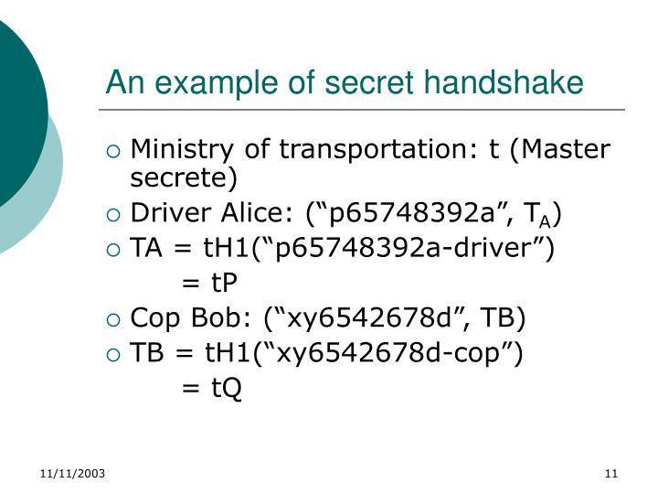 An example of secret handshake