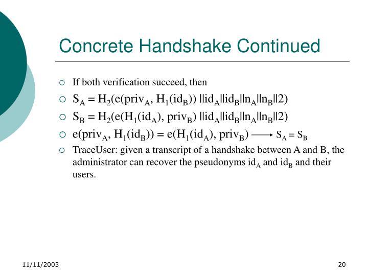 Concrete Handshake Continued