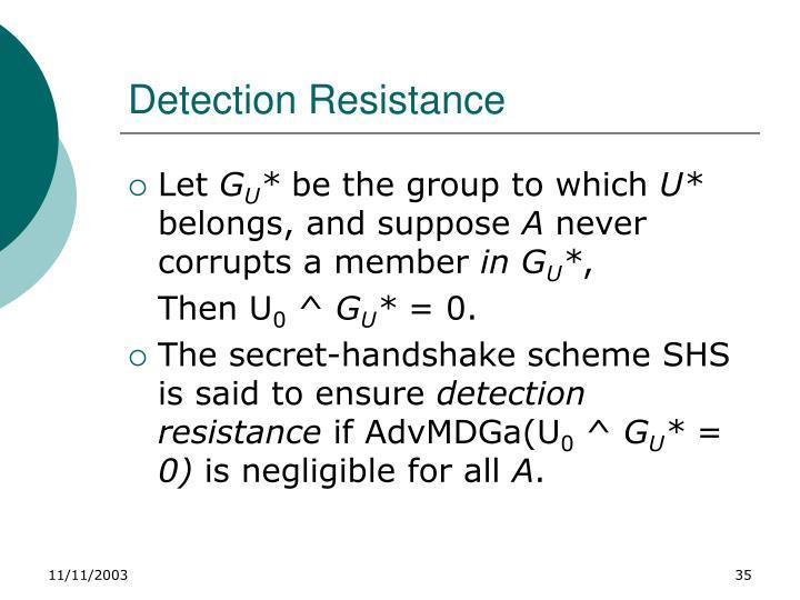 Detection Resistance