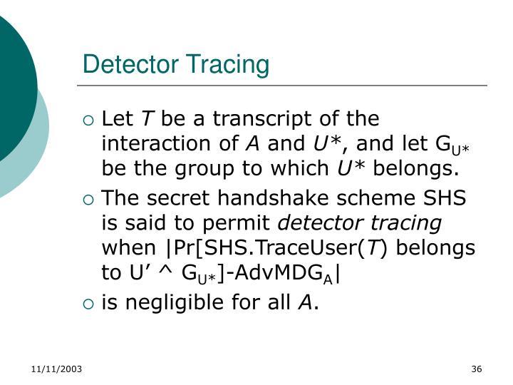 Detector Tracing