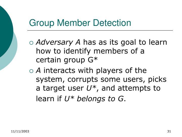 Group Member Detection