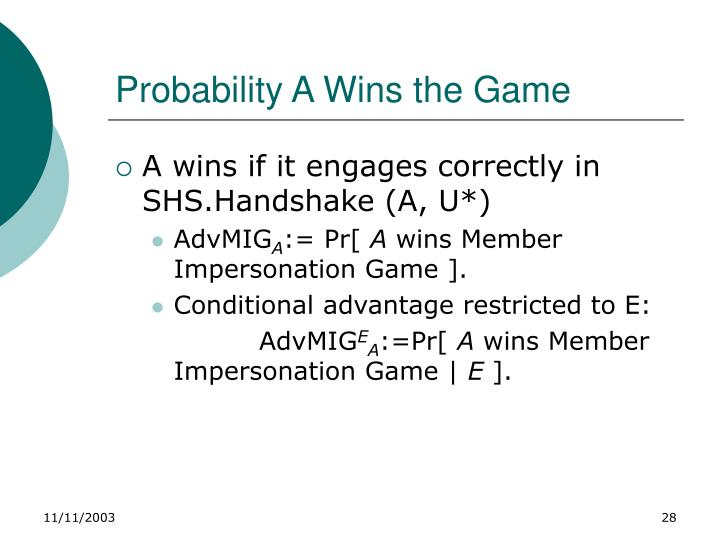 Probability A Wins the Game