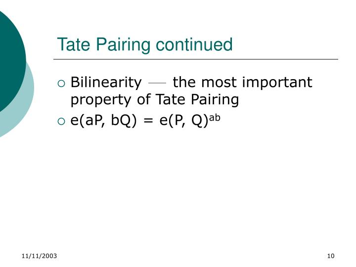 Tate Pairing continued