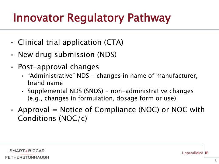 Innovator Regulatory Pathway