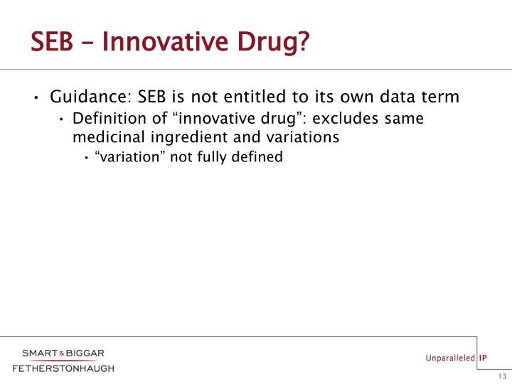 SEB – Innovative Drug?