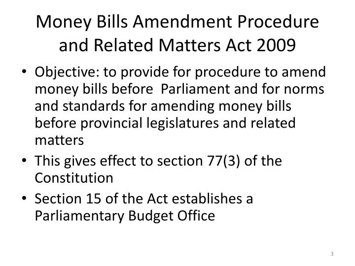 Money bills amendment procedure and related matters act 2009