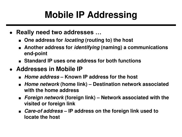 Mobile IP Addressing