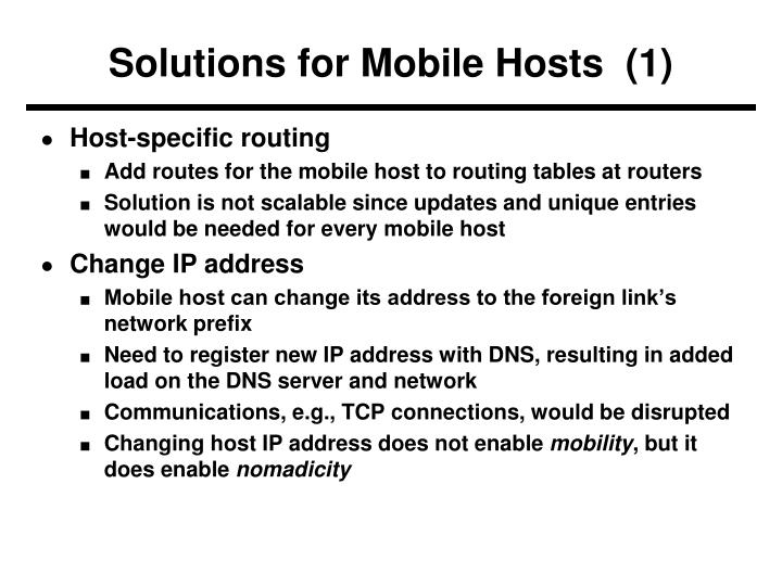 Solutions for Mobile Hosts  (1)