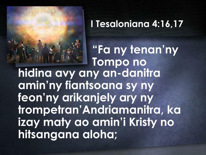 I Tesaloniana 4:16,17