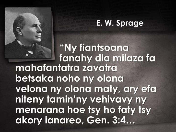 E. W. Sprage