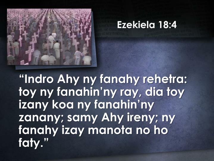 Ezekiela 18:4