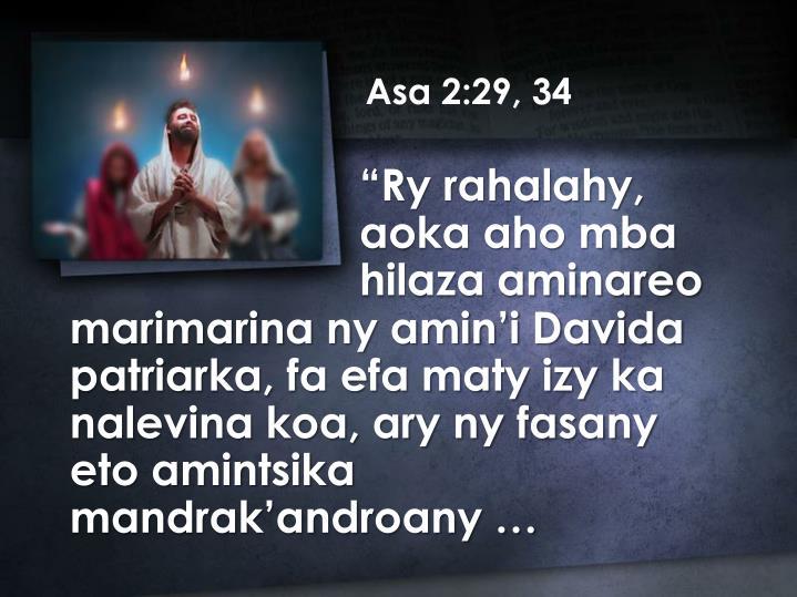 Asa 2:29, 34