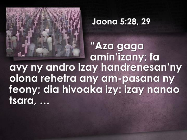Jaona 5:28, 29