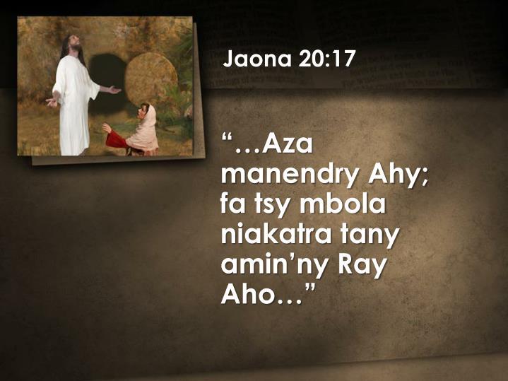 Jaona 20:17