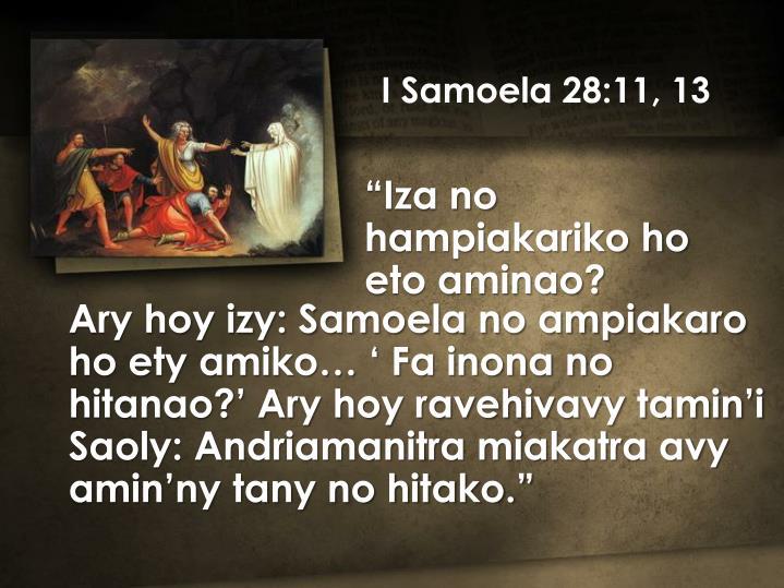 I Samoela 28:11, 13