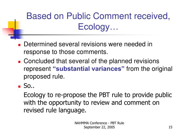 Based on Public Comment received, Ecology…