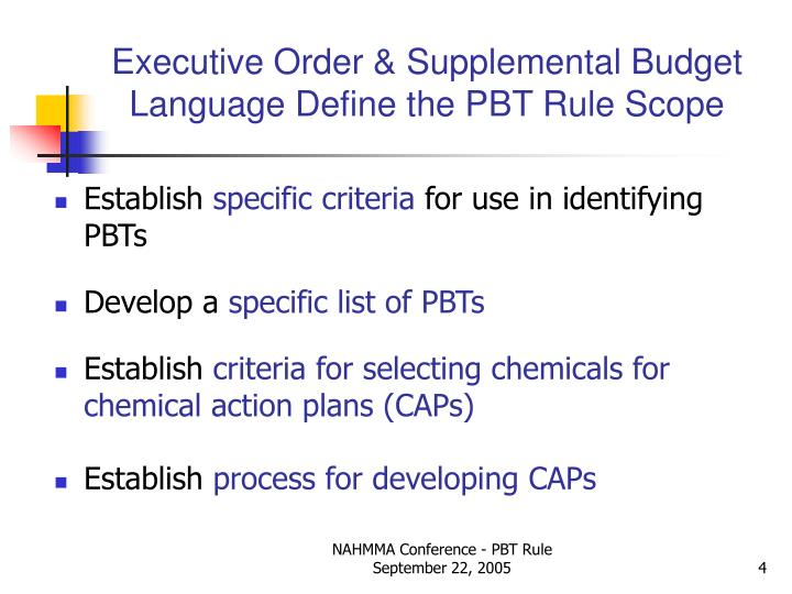 Executive Order & Supplemental Budget Language Define the PBT Rule Scope
