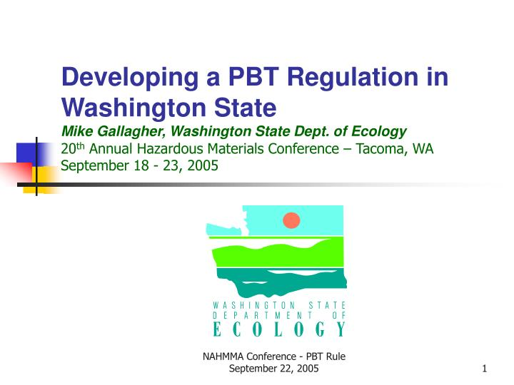Developing a PBT Regulation in Washington State