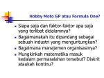 hobby moto gp atau formula one