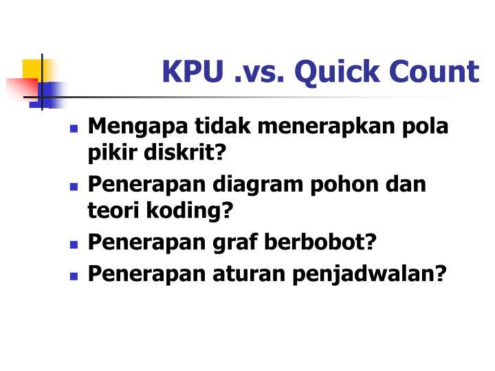 KPU .vs. Quick Count