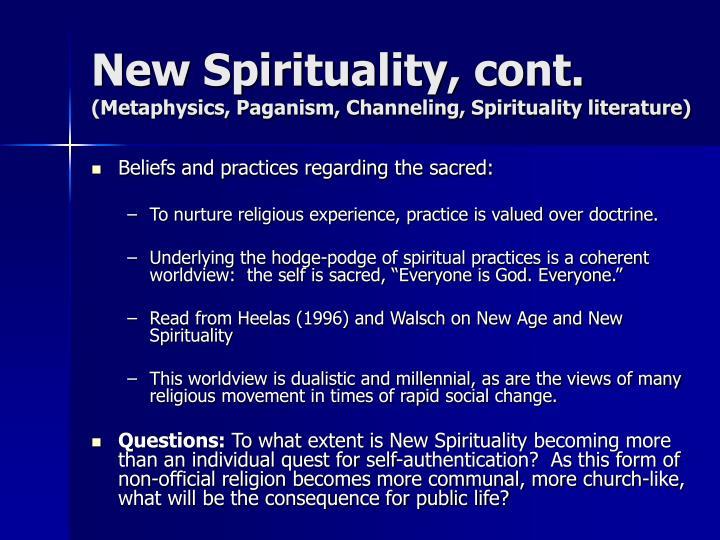 New Spirituality, cont.