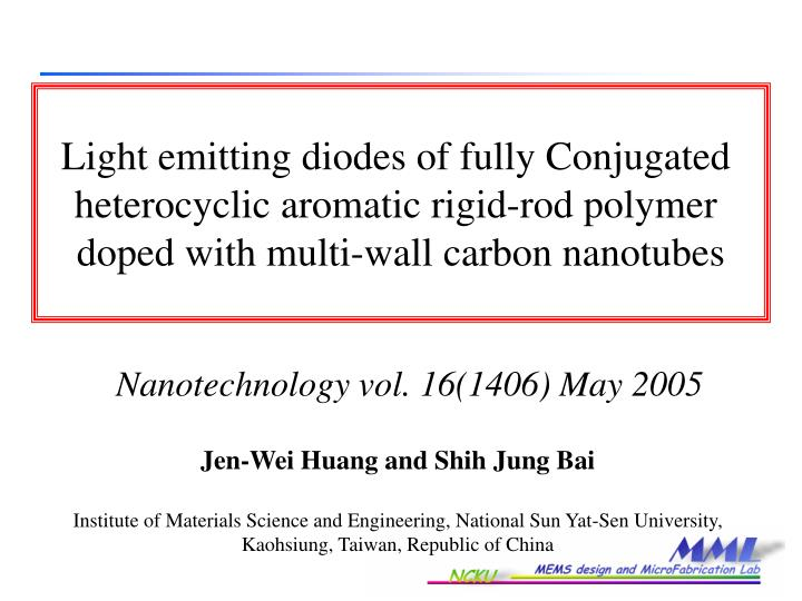 Light emitting diodes of fully Conjugated