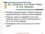 ell students 3 or more years in u s schools