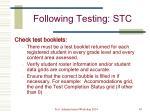 following testing stc