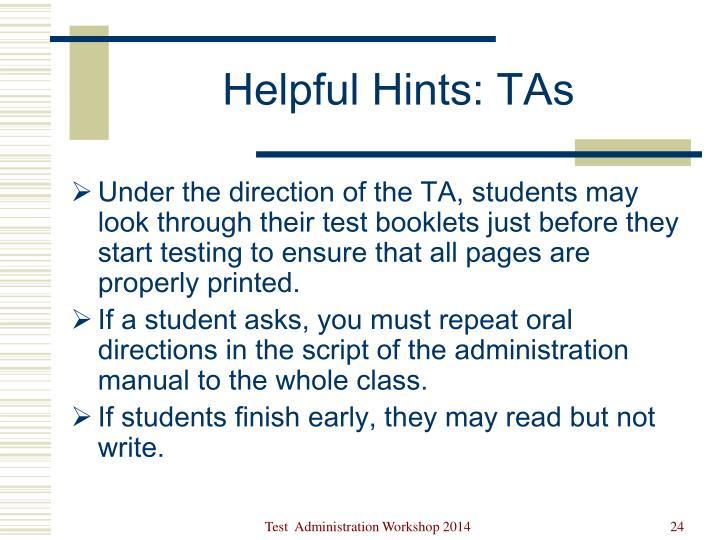 Helpful Hints: TAs