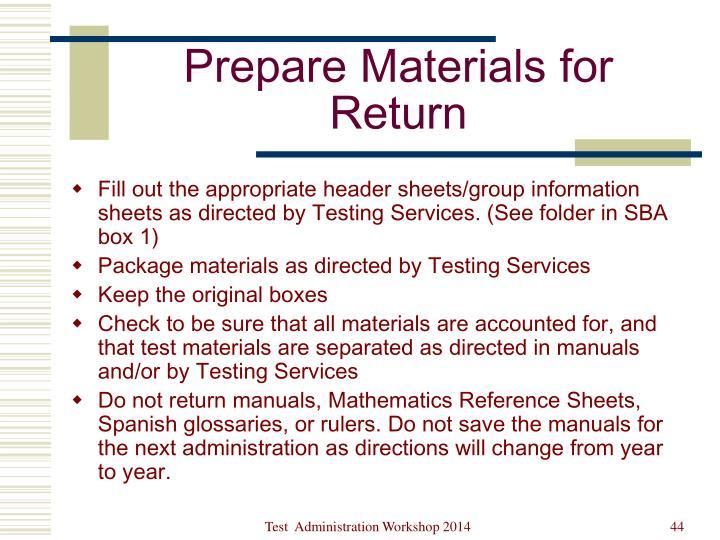 Prepare Materials for Return