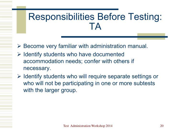 Responsibilities Before Testing: TA