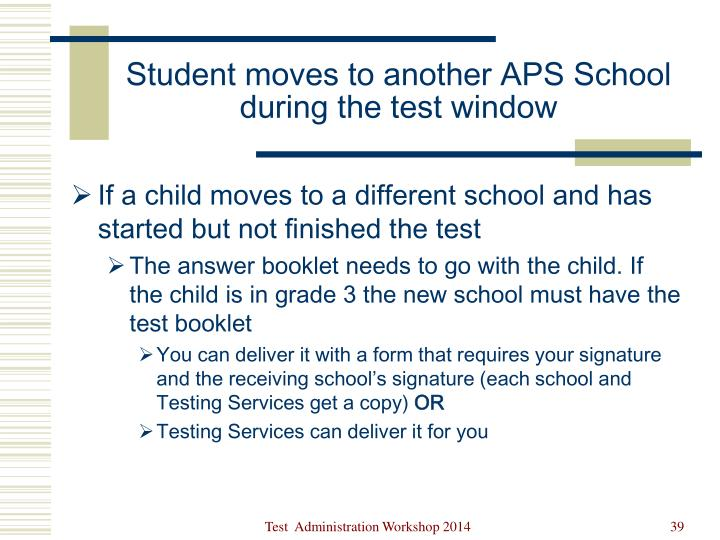 Student moves to another APS School during the test window