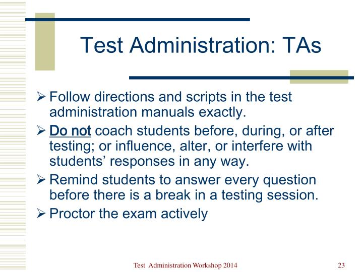 Test Administration: TAs