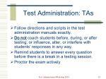 test administration tas