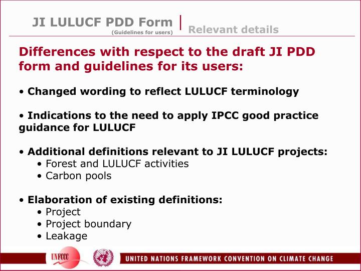 Differences with respect to the draft JI PDD form and guidelines for its users: