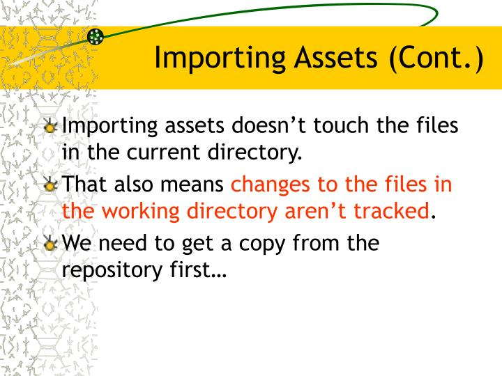 Importing Assets (Cont.)