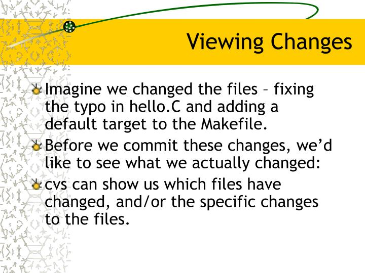 Viewing Changes