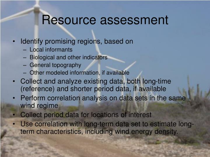 Resource assessment