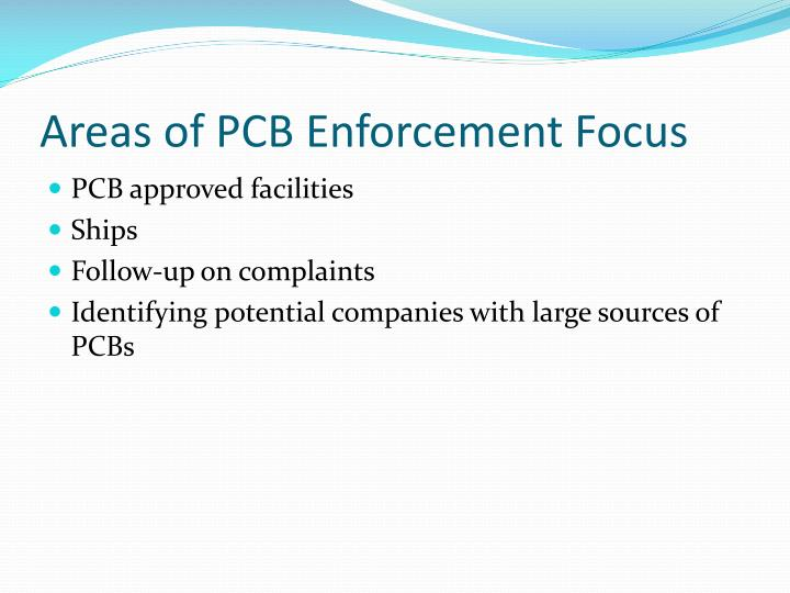 Areas of PCB Enforcement Focus