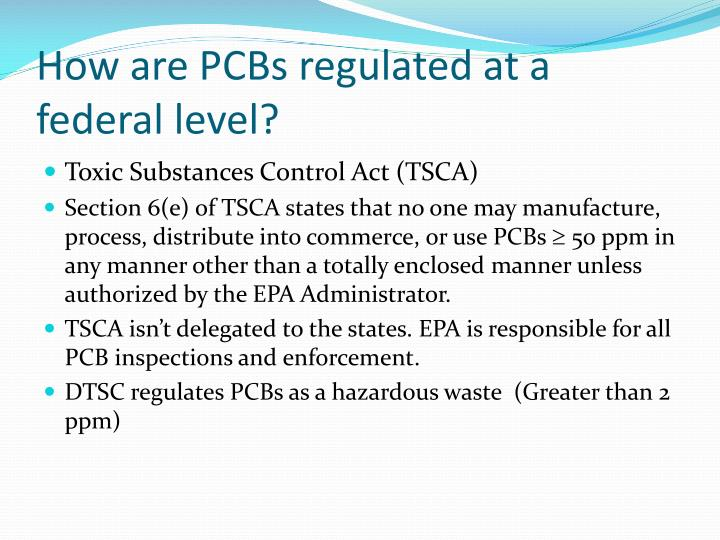 How are PCBs regulated at a federal level?