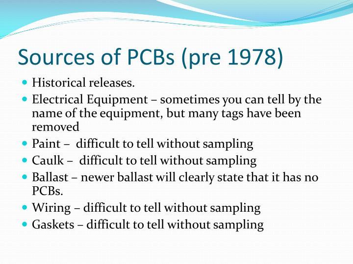 Sources of PCBs (pre 1978)