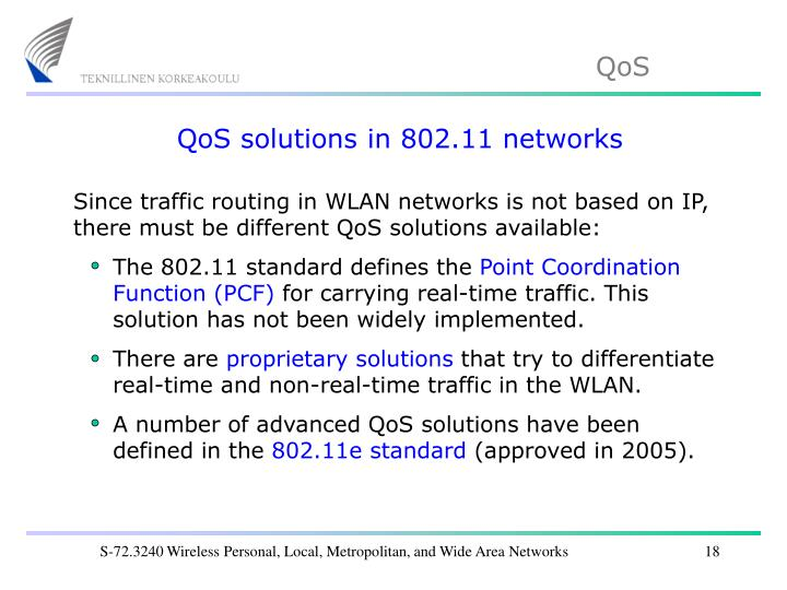 QoS solutions in 802.11 networks