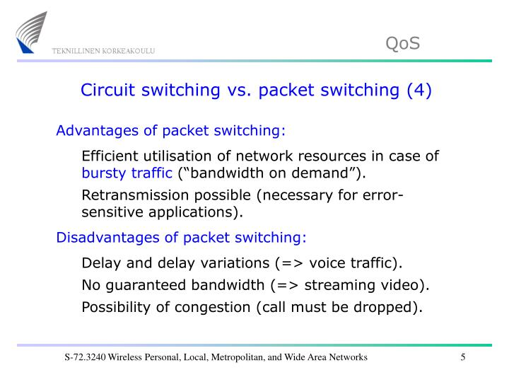 Circuit switching vs. packet switching (4)