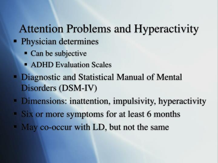 Attention Problems and Hyperactivity