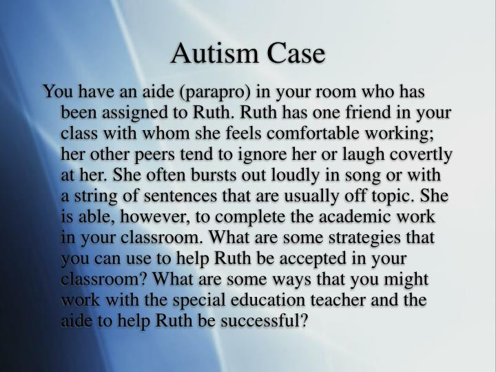 Autism Case