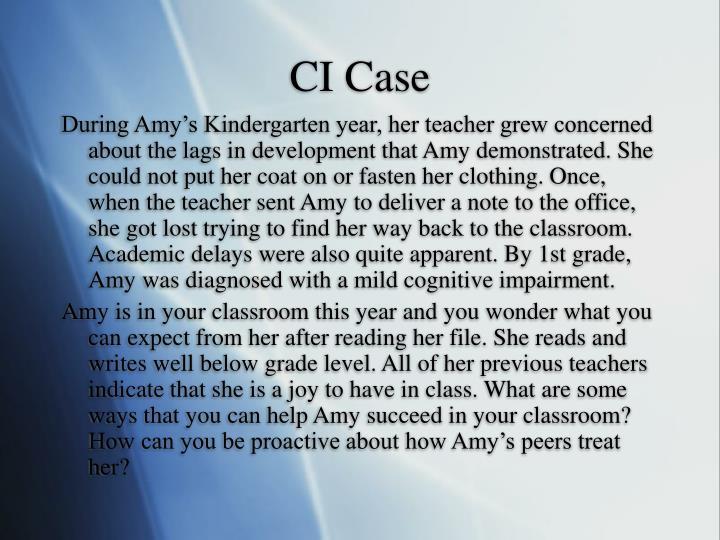 CI Case