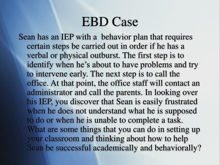EBD Case