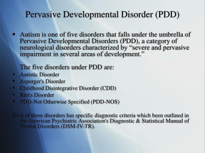 Pervasive Developmental Disorder (PDD)