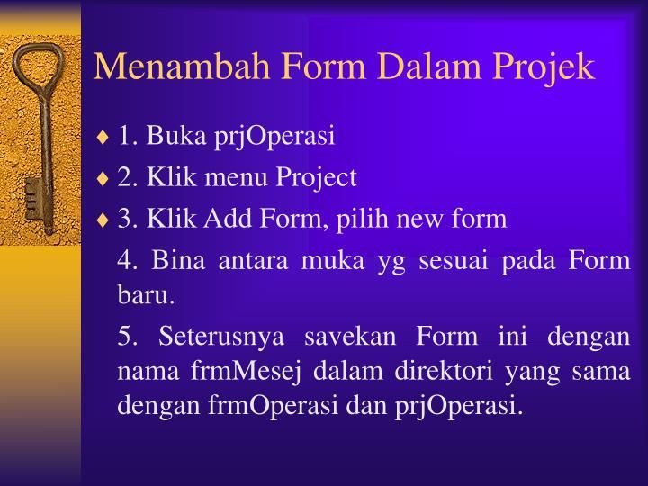 Menambah Form Dalam Projek