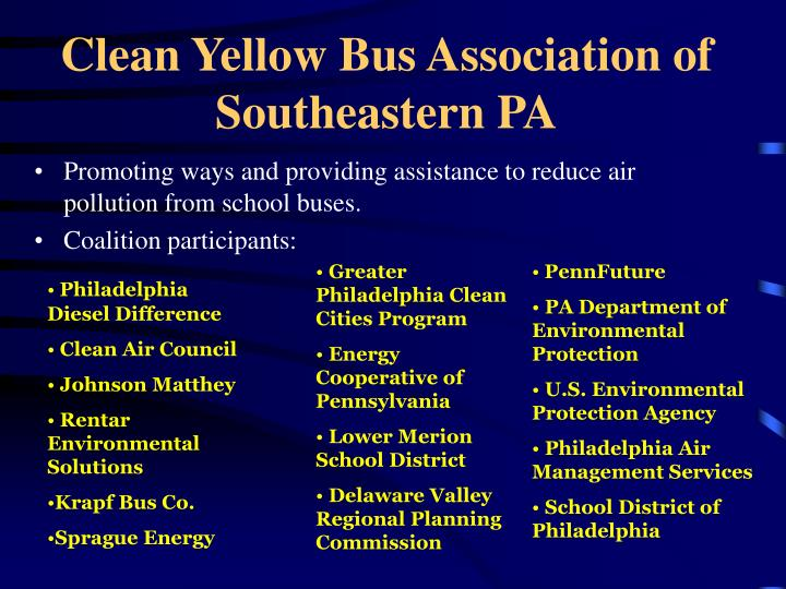 Clean Yellow Bus Association of Southeastern PA